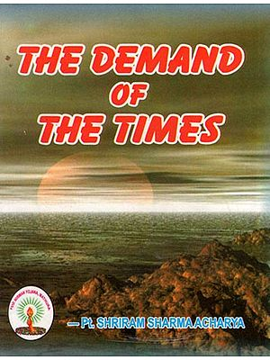 THE DEMAND OF THE TIMES
