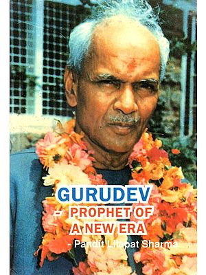 GURUDEV- PROPHET OF A NEW ERA