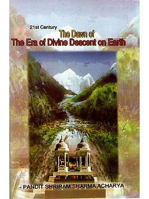 The Dawn of The Era of Divine Descent on Earth