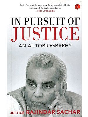 In Pursuit of Justice- an Autobiography