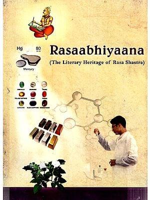 Rasaabhiyaana- The Literary Heritage of Rasa Shastra (An Old and Rare Book)