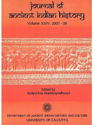 Journal of Ancient indian History Volume XXIV 2007-08