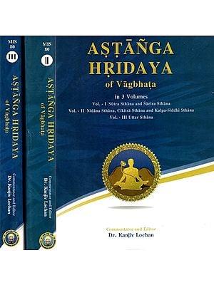 Astanga Hridaya of Vagbhata (Set of 3 Volumes)