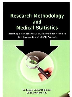 Research Methodology and Medical Statistics (MD/MS Ayurveda)