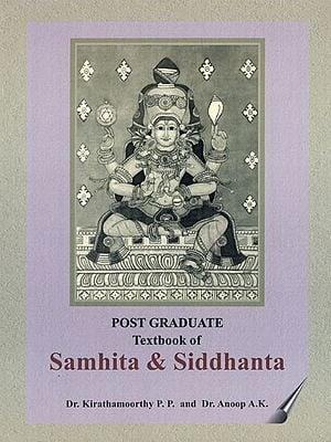 Post Graduate Textbook of Samhita & Siddhanta