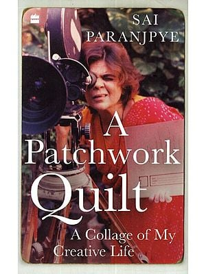 A Patchwork Quilt (A Collage of My Creative Life)