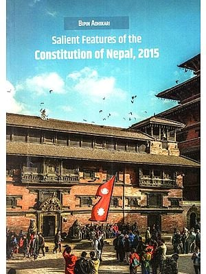 Salient Features of the Constitution of Nepal 2015
