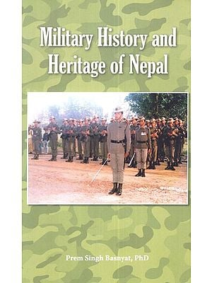 Military History and Heritage of Nepal