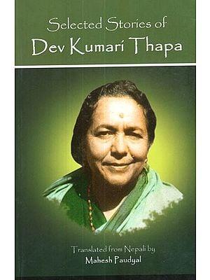 Selected Stories of Dev Kumari Thapa