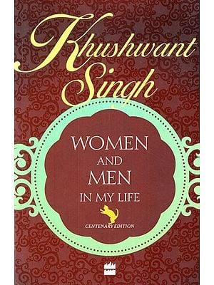 Khushwant Singh (Women and Men in My Life)
