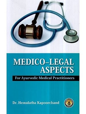 Medico-Legal Aspects- For Ayurvedic Medical Practitioners
