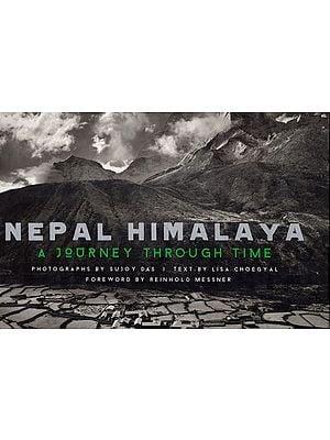 Nepal Himalaya (A Journey Through Time)