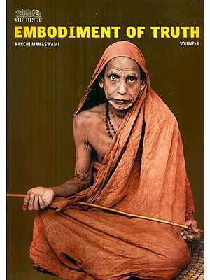 Embodiment of Truth- Part II (Kanchi Mahaswami)