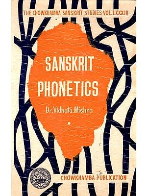 Sanskrit Phonetics (An Old and Rare Book)