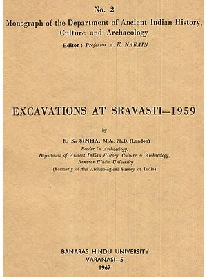 Excavations at Sravasti- 1959 (An Old and Rare Book)