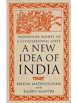 A New Idea of India- Individual Rights in A Civilisational State