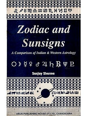 Zodiac and Sunsigns- A Comparison of Indian & Western Astrology (An Old and Rare Book)