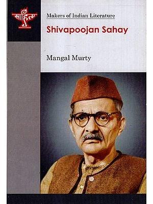 Shivapoojan Sahay (Makers of Indian Literature)