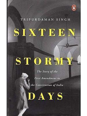 Sixteen Stormy Days