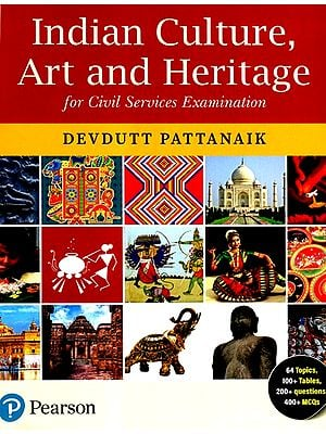 Indian Culture Art and Heritage for Civil Services Examination