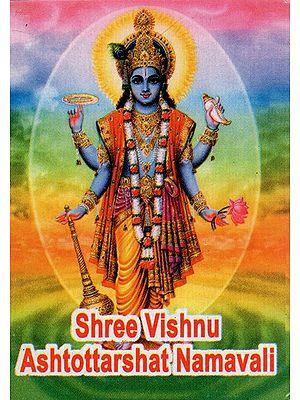 Shree Vishnu Ashtottarshat Namavali