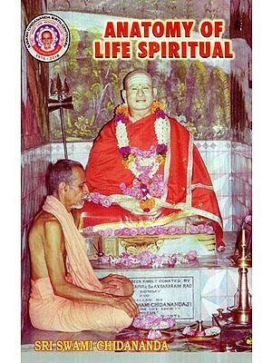 Anatomy of Life Spiritual