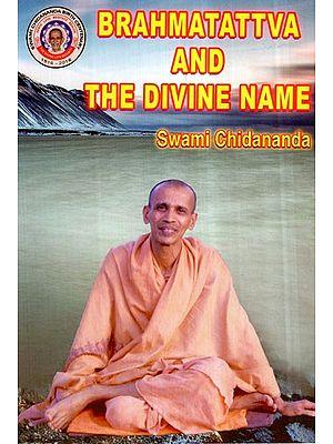 Brahmatattva and The Divine Name