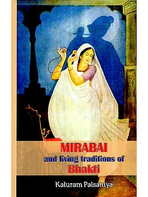 Mirabai and Living Traditions of Bhakti