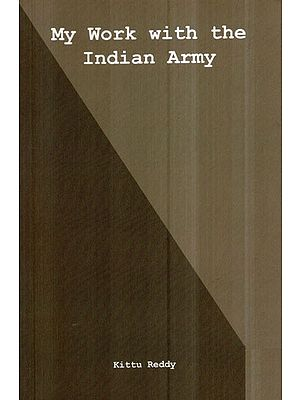 My Work With The Indian Army