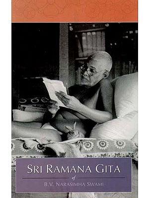 Sri Ramana Gita (Of B.V. Narasimha Swami)