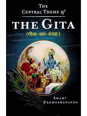 The Gita (The Central Theme of)
