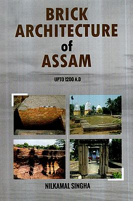 Brick Architecture of Assam- Upto 1200 A.D