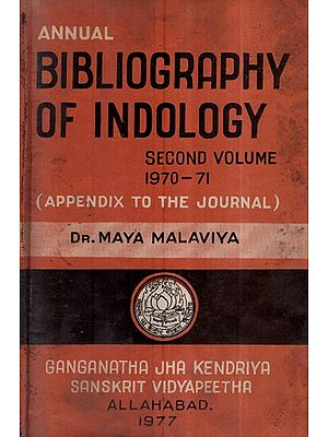 Annual Bibliography of Indology- Second Volume 1970-71, Appendix to The Journal (An Old and Rare Book)