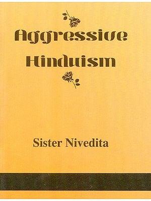Aggressive Hinduism