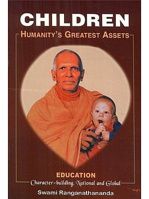 Children- Humanity's Greatest Assets