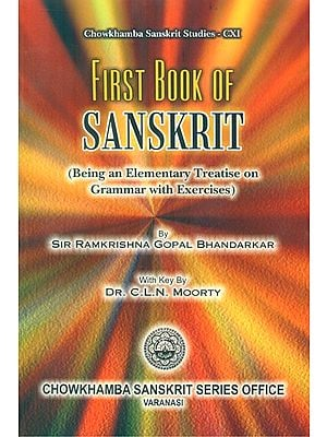 First Book Of Sanskrit- Being An Elementary Treatise On Grammar With Exercises