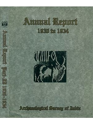 Annual Report Of The Archaeological Survey Of India For The Years 1930 To 1934 (Set of 2 Volumes)