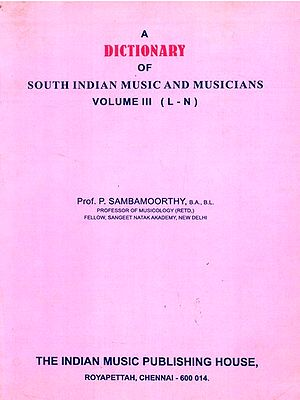 A Dictionary Of South Indian Music And Musicians (Part-3)