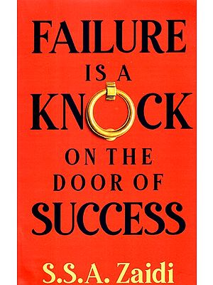 Failure Is A Knock On The Door Of Success