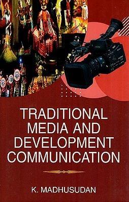 Traditional Media and Development Communication
