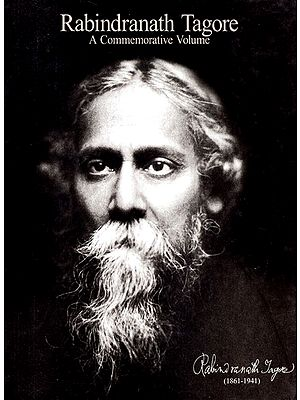 Rabindranath Tagore: A Commemorative Volume