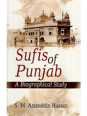 Sufis of Punjab- A Biographical Study