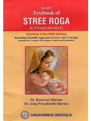 Ram's Textbook of Stree Roga- Gynaecology (According to New BAMS Syllabus)