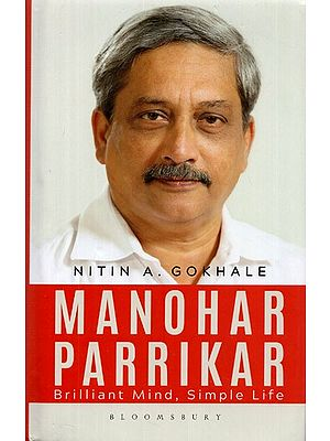 Manohar Parrikar- Brilliant Mind, Simple Life