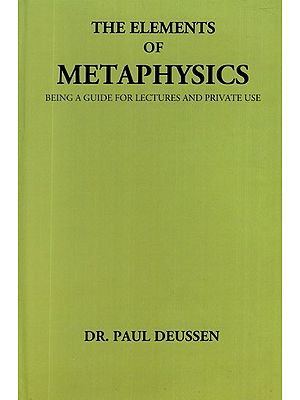 The Elements of Metaphysics- Being A Guide For Lectures and Private Use
