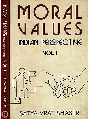 Moral Values: Indian Perspective (Set of Two Volumes)