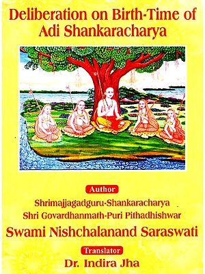 Deliberation On Birth Time Of Adi Shankaracharya