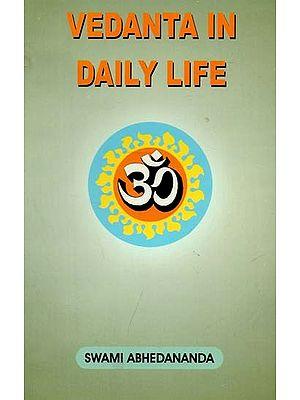 Vedanta In Daily Life