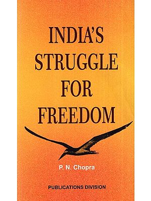 India's Struggle for Freedom