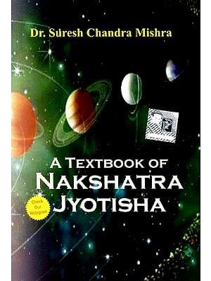 A Textbook of Nakshatra Jyotisha
